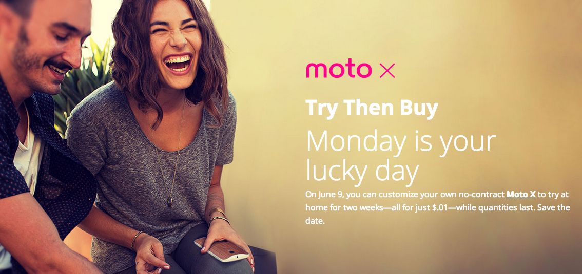Moto X 64GB   –  First try and then Buy offer